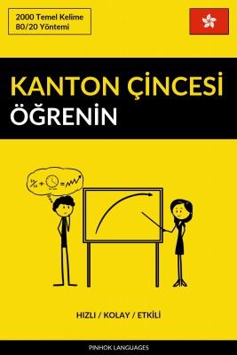 Kanton Çincesi Öğrenin - Hızlı / Kolay / Etkili by Pinhok Languages from PublishDrive Inc in Language & Dictionary category