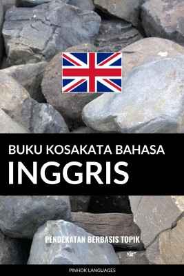 Buku Kosakata Bahasa Inggris by Pinhok Languages from PublishDrive Inc in Language & Dictionary category