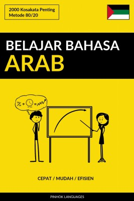 Belajar Bahasa Arab - Cepat / Mudah / Efisien by Pinhok Languages from PublishDrive Inc in Language & Dictionary category
