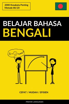 Belajar Bahasa Bengali - Cepat / Mudah / Efisien by Pinhok Languages from PublishDrive Inc in Language & Dictionary category
