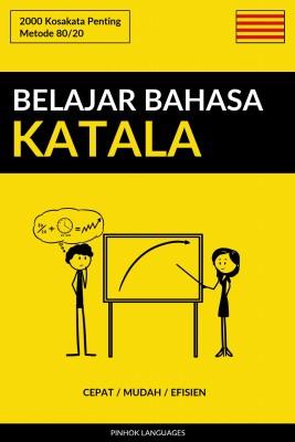 Belajar Bahasa Katala - Cepat / Mudah / Efisien by Pinhok Languages from PublishDrive Inc in Language & Dictionary category