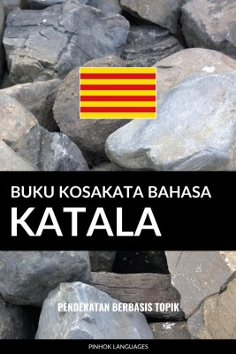 Buku Kosakata Bahasa Katala by Pinhok Languages from PublishDrive Inc in Language & Dictionary category