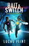 Bait & Switch by Lucas Flint from  in  category