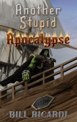 Another Stupid Apocalypse by Bill Ricardi from PublishDrive Inc in General Novel category