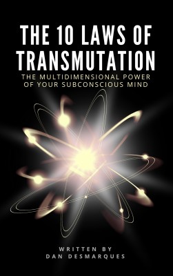 The 10 Laws of Transmutation