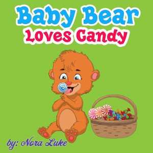 Baby Bear Loves Candy by Nora Luke from PublishDrive Inc in Teen Novel category