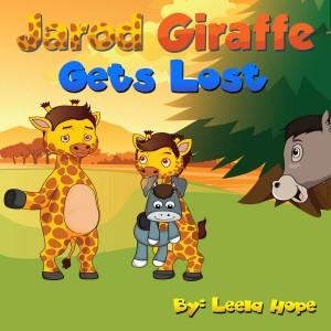 Jarod Giraffe Gets Lost by Leela Hope from PublishDrive Inc in Teen Novel category