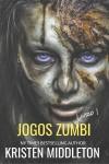 Jogos Zumbi   Livro 1 by Middleton Kristen from  in  category