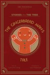 The Gingerbread Man's Tale by The Peninsula Hotels from  in  category