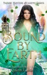 Bound by Earth