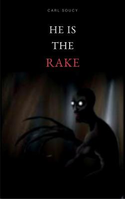 He is The Rake