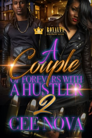 A Couple Of Forevers With A Hustler 2 by Cee Nova from PublishDrive Inc in General Novel category