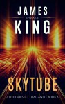 Skytube by James King from  in  category