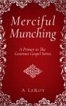 Merciful Munching