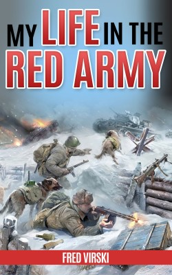 My Life in the Red Army by Fred Virski from PublishDrive Inc in Autobiography & Biography category