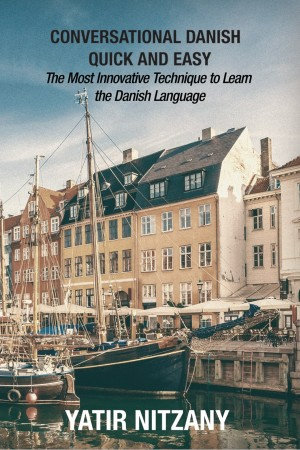 Conversational Danish Quick and Easy by Yatir Nitzany from PublishDrive Inc in Travel category
