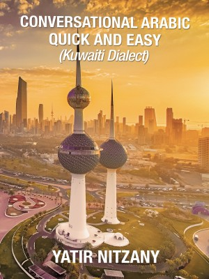 Conversational Arabic Quick and Easy by Yatir Nitzany from PublishDrive Inc in Travel category