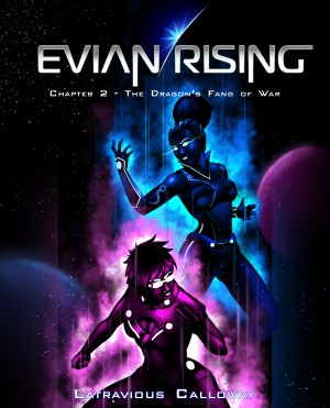 Evian Rising Chapter 2 by Latravious Calloway from  in  category