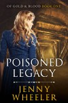 Poisoned Legacy by Jenny Wheeler from  in  category