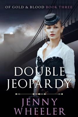 Double Jeopardy by Jenny Wheeler from PublishDrive Inc in General Novel category