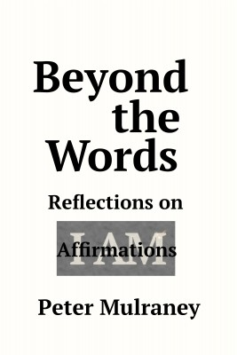 Beyond the Words by Peter Mulraney from PublishDrive Inc in Religion category