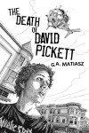 The Death of David Pickett by G.A. Matiasz from  in  category