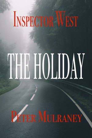 The Holiday by Peter Mulraney from PublishDrive Inc in General Novel category