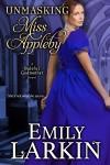 Unmasking Miss Appleby by Emily Larkin from  in  category