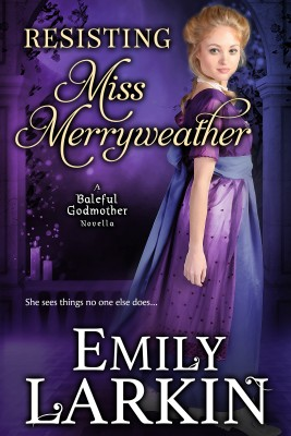 Resisting Miss Merryweather by Emily Larkin from PublishDrive Inc in General Novel category