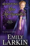 Resisting Miss Merryweather by Emily Larkin from  in  category