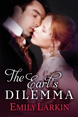 The Earl's Dilemma by Emily Larkin from PublishDrive Inc in General Novel category
