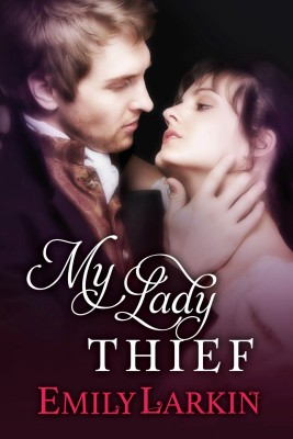 My Lady Thief by Emily Larkin from PublishDrive Inc in General Novel category