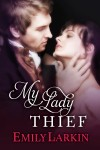 My Lady Thief by Emily Larkin from  in  category