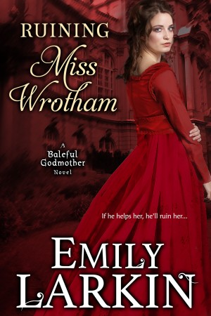 Ruining Miss Wrotham by Emily Larkin from PublishDrive Inc in General Novel category