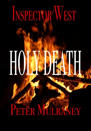 Holy Death by Peter Mulraney from PublishDrive Inc in General Novel category