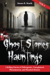 True Ghost Stories and Hauntings