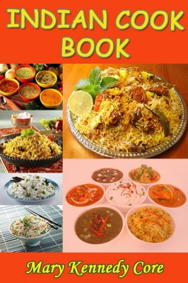 Indian Cook Book by Mary Kennedy Core from PublishDrive Inc in Recipe & Cooking category