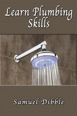 Learn Plumbing Skills by Samuel Dibble from  in  category