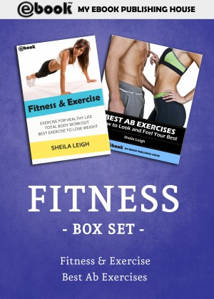 Fitness Box Set by My Ebook Publishing House from Publish Drive (Content 2 Connect Kft.) in Family & Health category