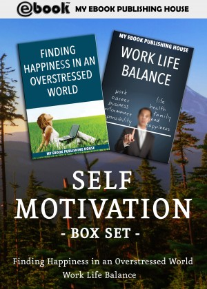 Self Motivation Box Set by My Ebook Publishing House from Publish Drive (Content 2 Connect Kft.) in Motivation category