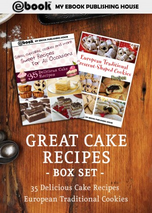 Great Cake Recipes Box Set by My Ebook Publishing House from Publish Drive (Content 2 Connect Kft.) in Recipe & Cooking category