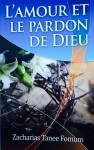L'amour et le Pardon de Dieu by Zacharias Tanee Fomum from  in  category