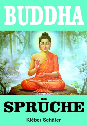 Buddha Sprüche by Wong Ka Mei from Publish Drive (Content 2 Connect Kft.) in Motivation category