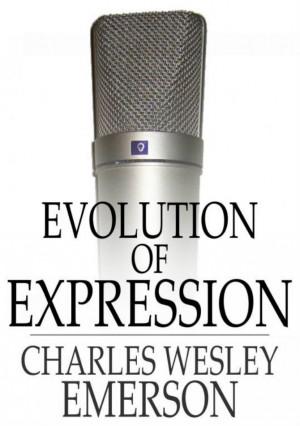 Evolution of Expression: Volume II