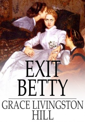 Image result for exit betty grace livingston hill