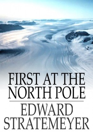 First at the North Pole