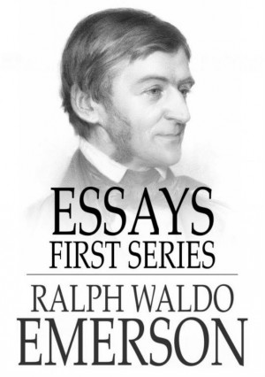 Essays: First Series