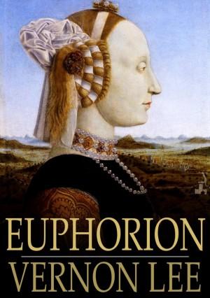 Euphorion: Volume I