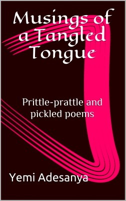 Musings of a Tangled Tongue by AR. AZIM A. AZIZ from Publish Drive (Content 2 Connect Kft.) in Language & Dictionary category
