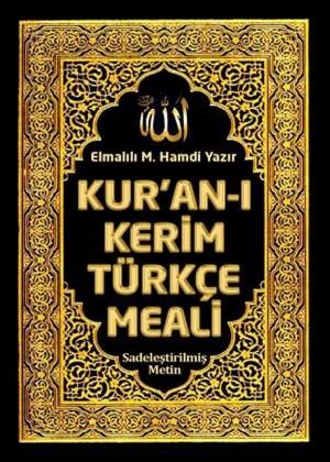 Kuran? Kerim Türkçe Meali: Elmal?l? M. Hamdi Yaz?r